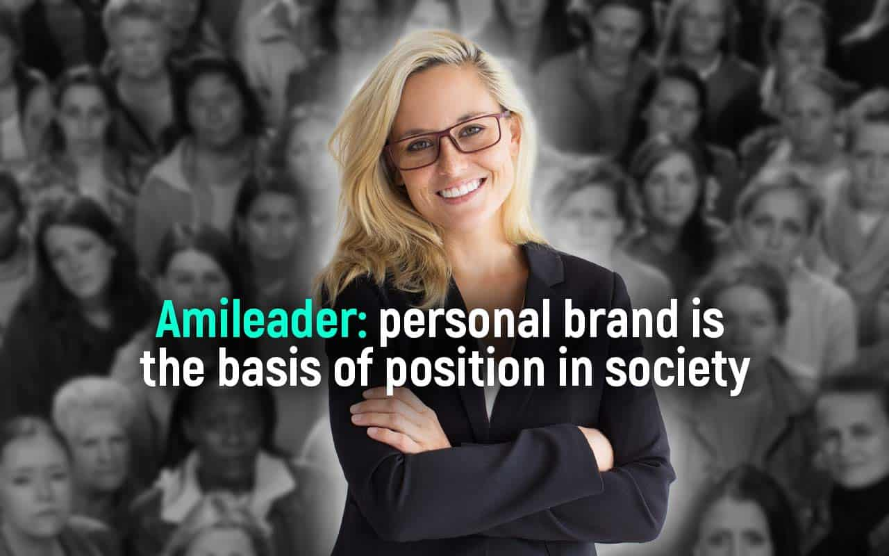 Amileader is a system for creating a personal brand will help you stand out and increase your status